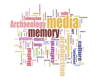 Call For Papers Media Archeology: Memory, Media and Culture in Digital Age