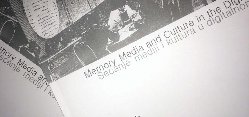 Zbornik radova: Medijska arheologija – Sećanje, mediji i kultura u digitalnom dobu